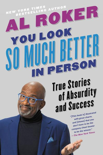 Download You Look So Much Better in Person Book