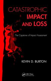 Catastrophic Impact and Loss: The Capstone of Impact Assessment