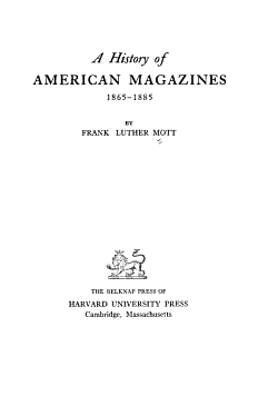 A History of American Magazines  1741 1930 PDF
