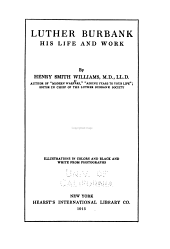 Luther Burbank, His Life and Work