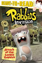 Attack of the Zombie Rabbids: With Audio Recording