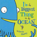 I m the Biggest Thing in the Ocean PDF