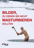 Bilder  zu denen Sie nicht masturbieren sollten PDF