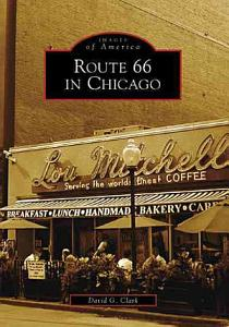 Route 66 in Chicago Book