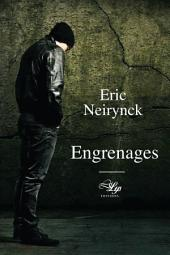 Engrenages: Roman psychologique