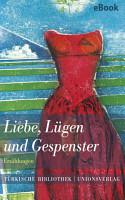 Liebe  L  gen und Gespenster PDF
