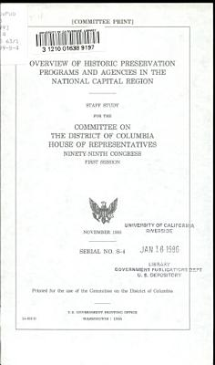 Overview of Historic Preservation Programs and Agencies in the National Capital Region