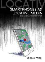 Smartphones as Locative Media PDF