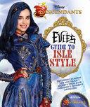 Descendants  Evie s Guide to Isle Style Book