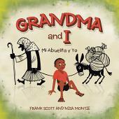 "Grandma and I"""