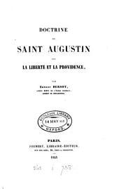 Doctrine de Saint Augustin sur la liberté et la providence
