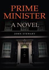 Prime Minister: A Novel