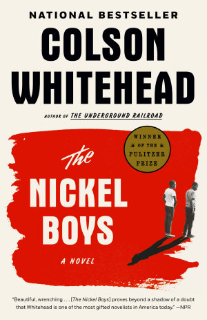 The Nickel Boys  Winner 2020 Pulitzer Prize for Fiction