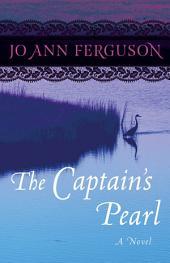 The Captain's Pearl: A Novel