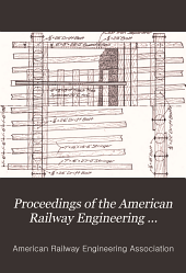 Proceedings of the American Railway Engineering Association: Volume 9