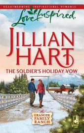 The Soldier's Holiday Vow