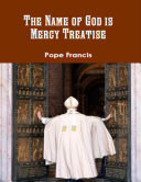 The Name of God Is Mercy Treatise