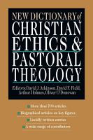 New Dictionary of Christian Ethics   Pastoral Theology PDF
