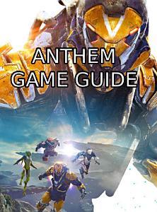 ANTHEM GAME GU  DE Book
