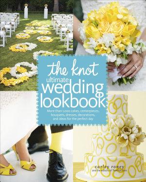 The Knot Ultimate Wedding Lookbook