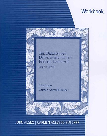 Workbook  Problems for Algeo Butcher s The Origins and Development of the English Language  7th PDF