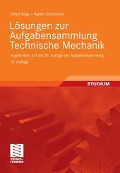 Lösungen zur Aufgabensammlung Technische Mechanik: Abgestimmt auf die 20. Auflage der Aufgabensammlung, Ausgabe 15