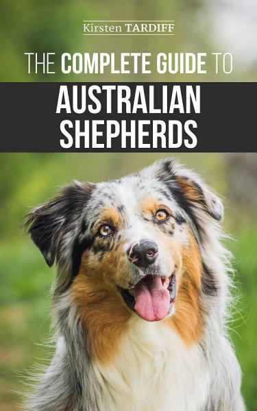 The Complete Guide to Australian Shepherds PDF