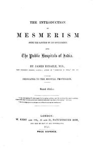 The Introduction of Mesmerism     Into the Hospitals of India  Second Edition PDF