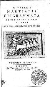 M. Valerii Martialis Epigrammata: Volumen Secundum, Volume 2