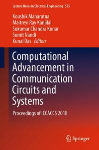 Computational Advancement in Communication Circuits and Systems