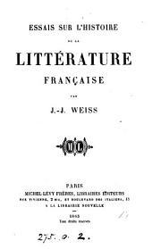 Essais sur l'histoire de la littérature française