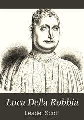 Luca Della Robbia: With Other Italian Sculptors