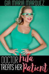 Doctor Futa Treats Her Patient