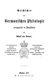 Geschichte der germanischen philologie vorzugsweise in Deutschland