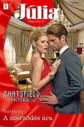 Júlia 593.: A szerződés ára (Chatsfield Hotel 5.)