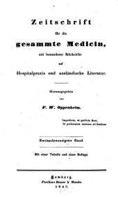 Zeitschrift für die gesammte Medicin: mit besonderer Rücksicht auf Hospitalpraxis und ausländische Literatur, Band 22
