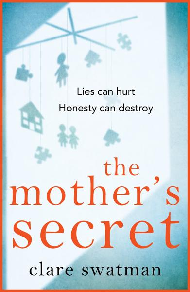 Download The Mother s Secret Book