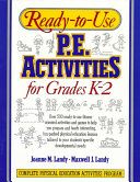 Ready-to-use P.E. Activities: For grades K-2