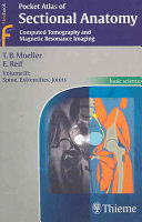Pocket Atlas of Sectional Anatomy  Spine  extremities  joints PDF