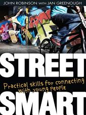 Street Smart: Practical skills for connecting with young people