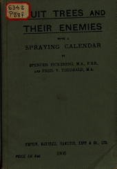 Fruit Trees and Their Natural Enemies: With a Spraying Calendar