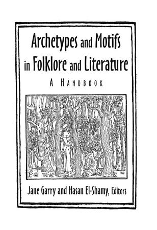 Archetypes and Motifs in Folklore and Literature  A Handbook PDF