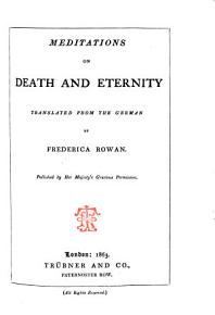 Meditations on death and eternity translated from the German by Frederica Rowan PDF