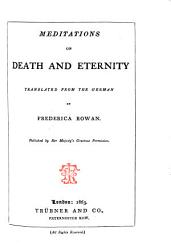 Meditations On Death And Eternity Translated From The German By Frederica Rowan Book PDF