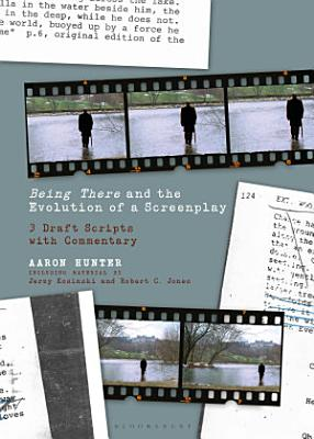 Being There and the Evolution of a Screenplay