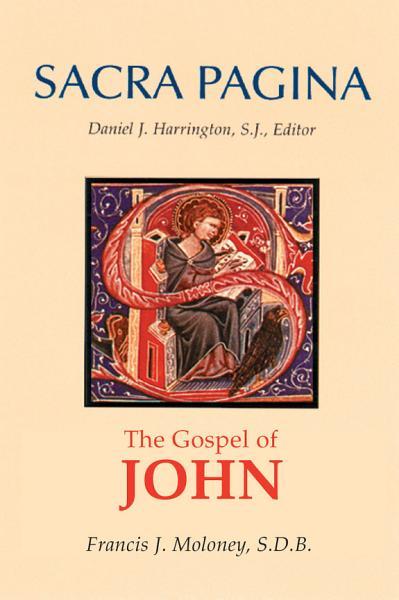 Sacra Pagina The Gospel Of John