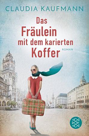 Das Fr  ulein mit dem karierten Koffer PDF