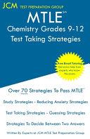 MTLE Chemistry Grades 9 12   Test Taking Strategies