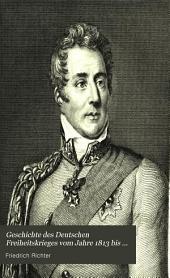 Geschichte des deutschen Freiheitskrieges vom Jahre 1813 bis zum Jahre 1815: Band 3