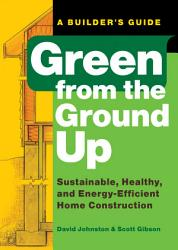 Green From The Ground Up Book PDF